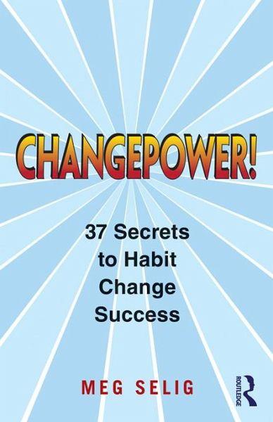 changepower 37 secrets to habit change success pdf