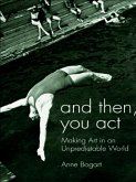 And Then, You Act (eBook, ePUB)