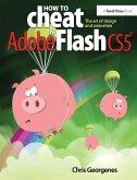 How to Cheat in Adobe Flash CS5 (eBook, PDF)