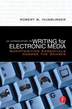 An Introduction to Writing for Electronic Media (eBook, ePUB) - Musburger