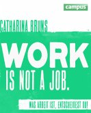 work is not a job (pinke Ausgabe)
