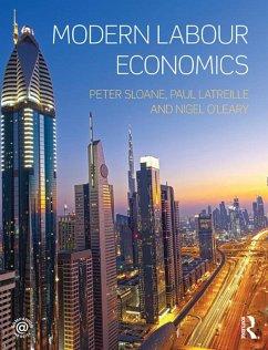 Modern Labour Economics (eBook, ePUB) - Sloane, Peter; Latreille, Paul; O'Leary, Nigel