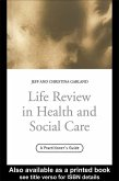 Life Review In Health and Social Care (eBook, ePUB)