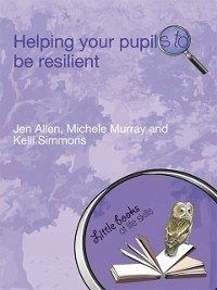 Helping Your Pupils to be Resilient (eBook, ePUB)