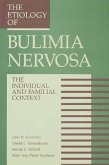 The Etiology Of Bulimia Nervosa (eBook, PDF)