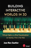 Building Interactive Worlds in 3D (eBook, PDF)