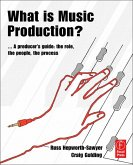 What is Music Production? (eBook, PDF)