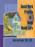 Social Work Practice in Home Health Care (eBook, PDF)