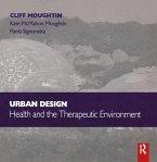 Urban Design: Health and the Therapeutic Environment (eBook, ePUB)