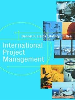 International Project Management (eBook, ePUB) - Lientz, Bennet; Rea, Kathryn