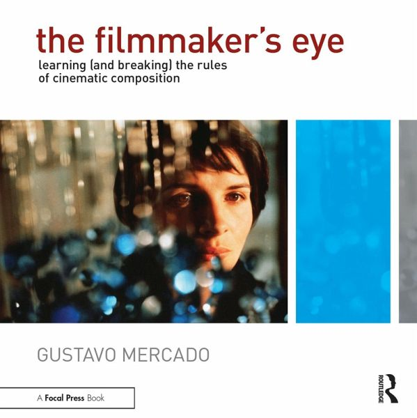 Filmmaker's Eye (eBook, PDF) - Mercado, Gustavo