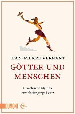 Götter und Menschen (eBook, ePUB) - Vernant, Jean-Pierre