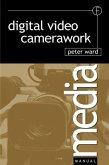 Digital Video Camerawork (eBook, ePUB)