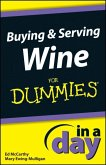Buying and Serving Wine In A Day For Dummies (eBook, ePUB)