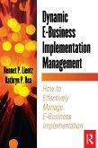 Dynamic E-Business Implementation Management (eBook, ePUB)