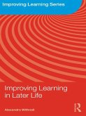 Improving Learning in Later Life (eBook, ePUB)