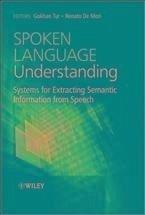 Spoken Language Understanding (eBook, ePUB) - Tur, Gokhan; De Mori, Renato