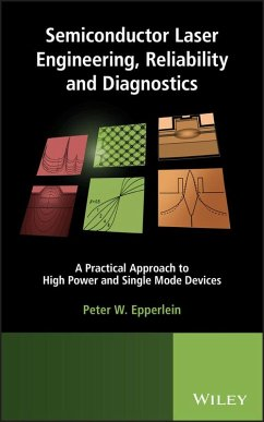 Semiconductor Laser Engineering, Reliability and Diagnostics (eBook, ePUB) - Epperlein, Peter W.