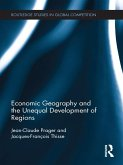 Economic Geography and the Unequal Development of Regions (eBook, PDF)