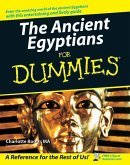 The Ancient Egyptians For Dummies (eBook, ePUB)