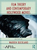 Film Theory and Contemporary Hollywood Movies (eBook, ePUB)