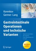 Gastrointestinale Operationen und technische Varianten