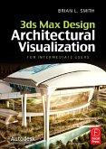 3ds Max Design Architectural Visualization (eBook, PDF)