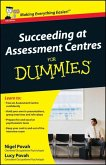 Succeeding at Assessment Centres For Dummies, UK Edition (eBook, PDF)