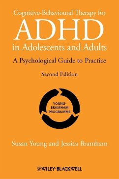 Cognitive-Behavioural Therapy for ADHD in Adolescents and Adults (eBook, PDF) - Bramham, Jessica; Young, Susan