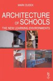 Architecture of Schools: The New Learning Environments (eBook, ePUB)