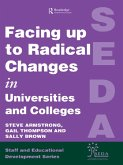 Facing Up to Radical Change in Universities and Colleges (eBook, PDF)