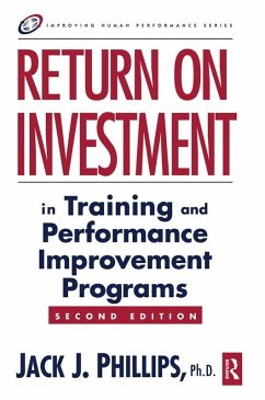 Return on Investment in Training and Performance Improvement Programs (eBook, PDF) - Phillips, Jack J.