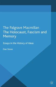 The Holocaust, Fascism and Memory (eBook, PDF)