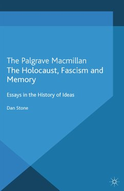 The Holocaust, Fascism and Memory (eBook, PDF) - Stone, D.