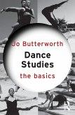 Dance Studies: The Basics (eBook, ePUB)