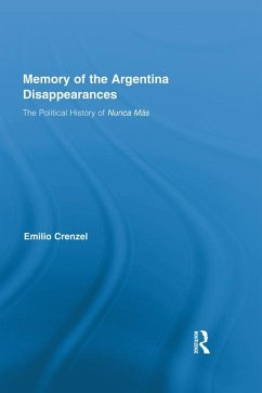 The Memory of the Argentina Disappearances (eBook, ePUB) - Crenzel, Emilio