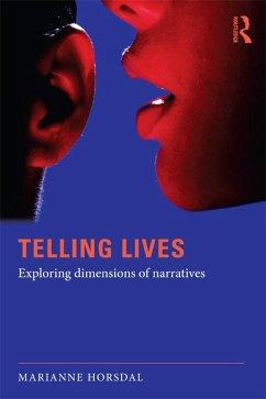 Telling Lives (eBook, ePUB) - Horsdal, Marianne