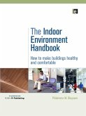 The Indoor Environment Handbook (eBook, ePUB)