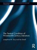The Textual Condition of Nineteenth-Century Literature (eBook, ePUB)