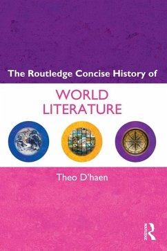 The Routledge Concise History of World Literature (eBook, ePUB) - D'Haen, Theo