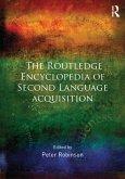 The Routledge Encyclopedia of Second Language Acquisition (eBook, ePUB)