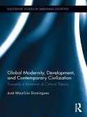 Global Modernity, Development, and Contemporary Civilization (eBook, ePUB)
