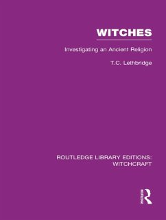 Witches (RLE Witchcraft) (eBook, PDF) - Lethbridge, T C