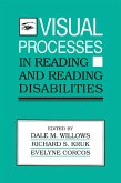 Visual Processes in Reading and Reading Disabilities (eBook, ePUB)