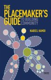 The Placemaker's Guide to Building Community (eBook, ePUB)