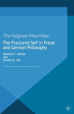 The Fractured Self in Freud and German Philosophy (eBook, PDF)