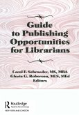 Guide to Publishing Opportunities for Librarians (eBook, PDF)