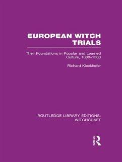 European Witch Trials (RLE Witchcraft) (eBook, PDF) - Kieckhefer, Richard