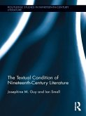 The Textual Condition of Nineteenth-Century Literature (eBook, PDF)