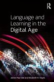 Language and Learning in the Digital Age (eBook, PDF)